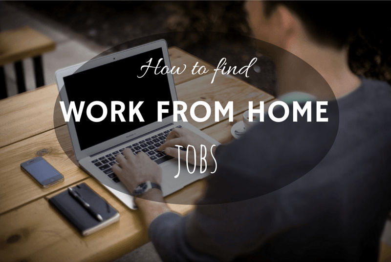 how to find work from home jobs now