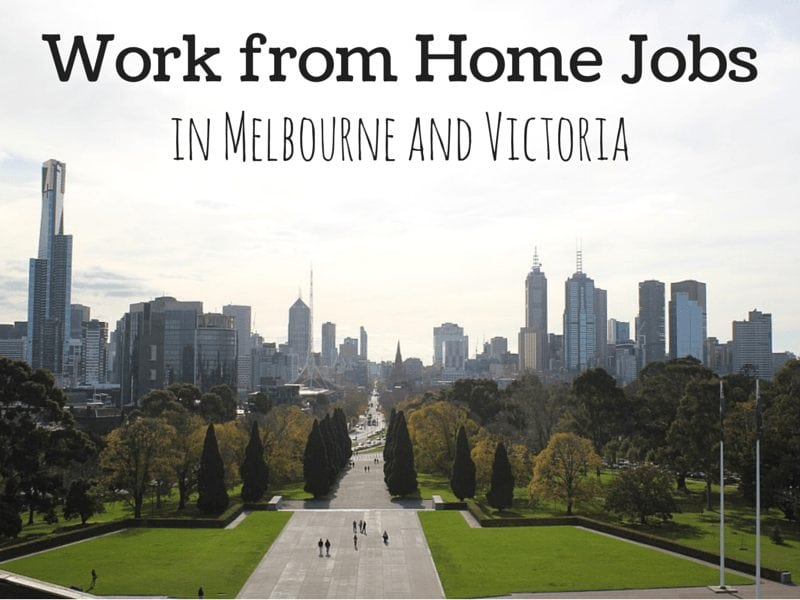 work from home jobs in melbourne and victoria