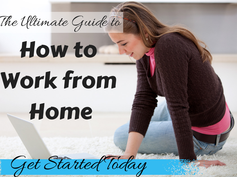 The Ultimate Guide To How To Work From Home